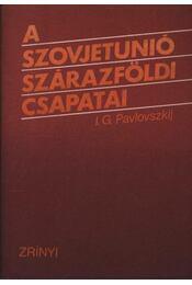 A Szovjetunió szárazföldi csapatai - Régikönyvek