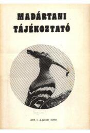 Madártani tájékoztató 1989. 1-2. január-június - Régikönyvek