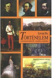 Történelem a középiskolák III. osztálya számára - Régikönyvek
