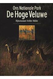 De Hoge Veluwe ons Nationale Park - Régikönyvek