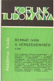 A vérszegénység 2. kötet - Bernát Iván - Régikönyvek