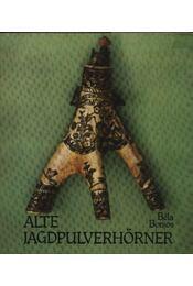 Alte Jagdpulverhörner - Régikönyvek