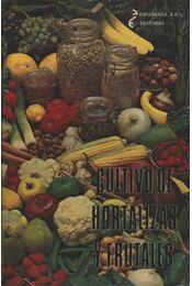 Cultivo de hortalizas y frutales - Régikönyvek
