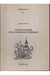 Fejfás temetők a Magyarországi Gömörben - Régikönyvek