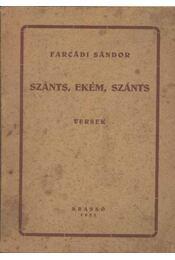 Szánts, ekém, szánts - Régikönyvek
