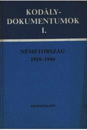Kodály-dokumentumok I. - Régikönyvek
