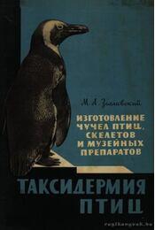 A madarak preparálása (Таксидермия птиц) - Régikönyvek