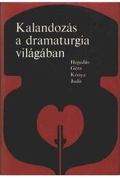 Kalandozás a dramaturgia világában - Régikönyvek