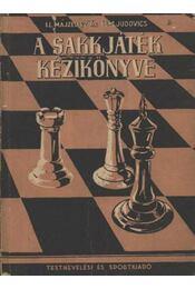 A sakkjáték kézikönyve - Régikönyvek