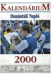 A Dunántúli Napló 2000. évi kalendáriuma - Régikönyvek