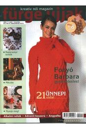 Fürge ujjak 2004. 11. szám november - Régikönyvek