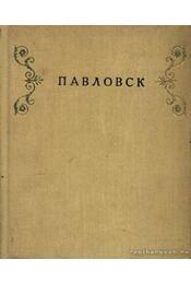 Pavlovszk (Павловск) - Régikönyvek