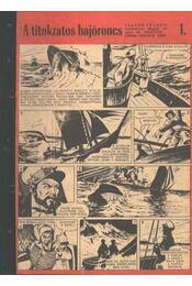A titokzatos hajóroncs (Füles 1970. 41-42 szám 1-2 rész) - Régikönyvek