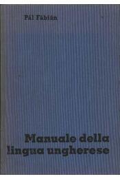 Manuale della lingua Ungherese - Régikönyvek