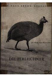 A gyöngytyúk (Die Perlhühner) - Régikönyvek