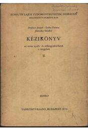 Kézikönyv az orosz nyelv- és stílusgyakorlatok c. tárgyához II - Régikönyvek