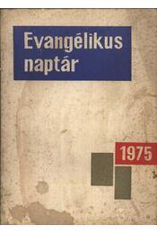Evangélikus naptár 1975. - Régikönyvek
