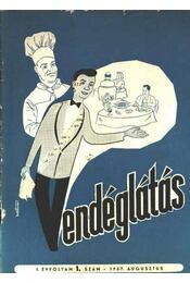 Vendéglátás I. évfolyam 1. szám 1957. augusztus - Régikönyvek