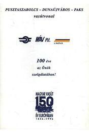 MÁV Rt. 100 éve az önök szolgálatában - Régikönyvek
