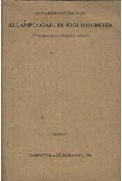 Állampolgári és jogi ismeretek - Régikönyvek