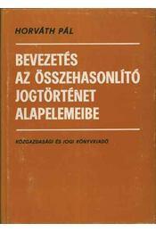 Bevezetés az összehasonlító jogtörténet alapelemeibe - Régikönyvek