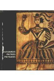 Hussards, patres, paysans - Régikönyvek