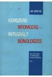 Korszerű nyomozás - Integrált bűnözés - Régikönyvek