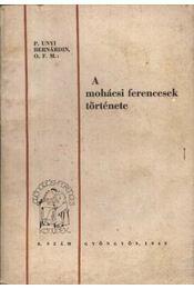 A mohácsi ferencesek története - Régikönyvek