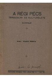 A régi Pécs - Régikönyvek