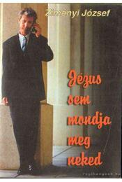 Jézus sem mondja meg neked - Régikönyvek