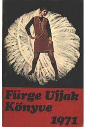 Fürge ujjak könyve 1971 - Régikönyvek
