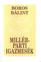 Millér-parti igazmesék (dedikált) - Régikönyvek