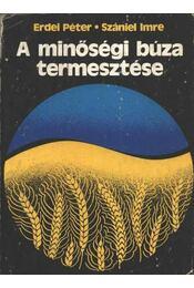 A minőségi búza termesztése - Régikönyvek