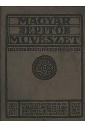 Magyar Építőművészet 1913. aug. XI. évf. 8. szám - Régikönyvek