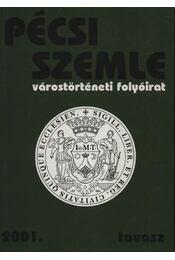 Pécsi Szemle 2001. tavasz - Régikönyvek