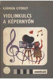 Violinkulcs a képernyőn - Régikönyvek