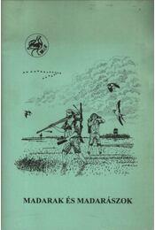 Madarak és madarászok - Régikönyvek