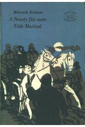 A Noszty fiú esete Tóth Marival I-II kötet - Régikönyvek