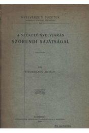 A székely nyelvjárás szórendi sajátságai - Régikönyvek