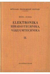 Elektronika - Híradástechnika, vákuumtechnika II. - Régikönyvek