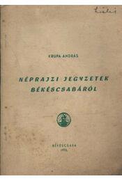Néprajzi jegyzetek Békéscsabáról - Régikönyvek