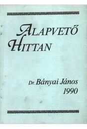 Alapvető Hittan - Régikönyvek