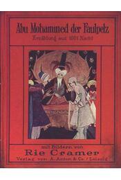 Abu Mohammed der Faulpelz Erzählung aus 1001 Nacht - Régikönyvek