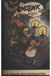 A titkos fegyverraktár (Mozaik 1975-1) - Régikönyvek