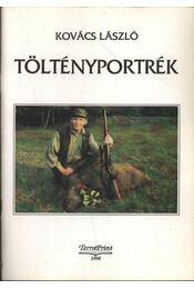 Töltényportrék (dedikált) - Régikönyvek
