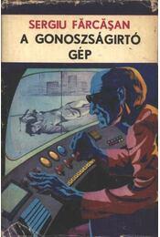 A gonoszságirtó gép - Régikönyvek