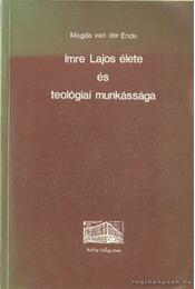 Imre Lajos élete és teológiai munkássága - Régikönyvek