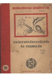 Gyógynövénygyűjtés és termelés - Régikönyvek