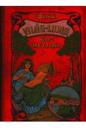 Tolnai Világlapja 1911. XI. évf. I-II. kötet - Régikönyvek