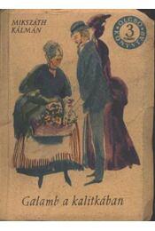 Galamb a kalitkában - A kis prímás - A lohinai fű - Régikönyvek